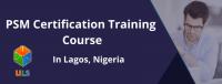 Professional Scrum Master (PSM) Certification Training Course in Lagos, Nigeria