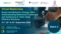 Virtual Masterclass: Social and Behavior Change (SBC) – Understanding Behavioral Challenges and Audiences to Tailor More Effective Solutions (Batch 2)