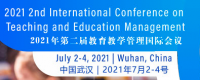 2021 2nd International Conference on Teaching and Education Management (ICTEM 2021)