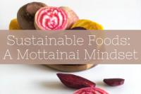 Sustainable Foods: A Mottainai Mindset
