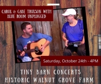 """""""Tiny Barn Concert"""" at Walnut Grove Farm, Saturday October 24th - Blue Grass, Country, Blues and Favs"""