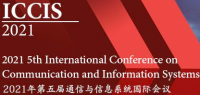 2021 5th International Conference on Communication and Information Systems (ICCIS 2021)