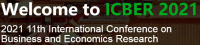 2021 11th International Conference on Business and Economics Research (ICBER 2021)