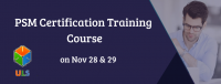 Professional Scrum Master (PSM) Certification Training Course in Bangalore, India