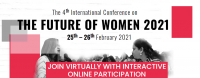 The 4th International Virtual Conference on Future of Women 2021 - (FOW 2021)