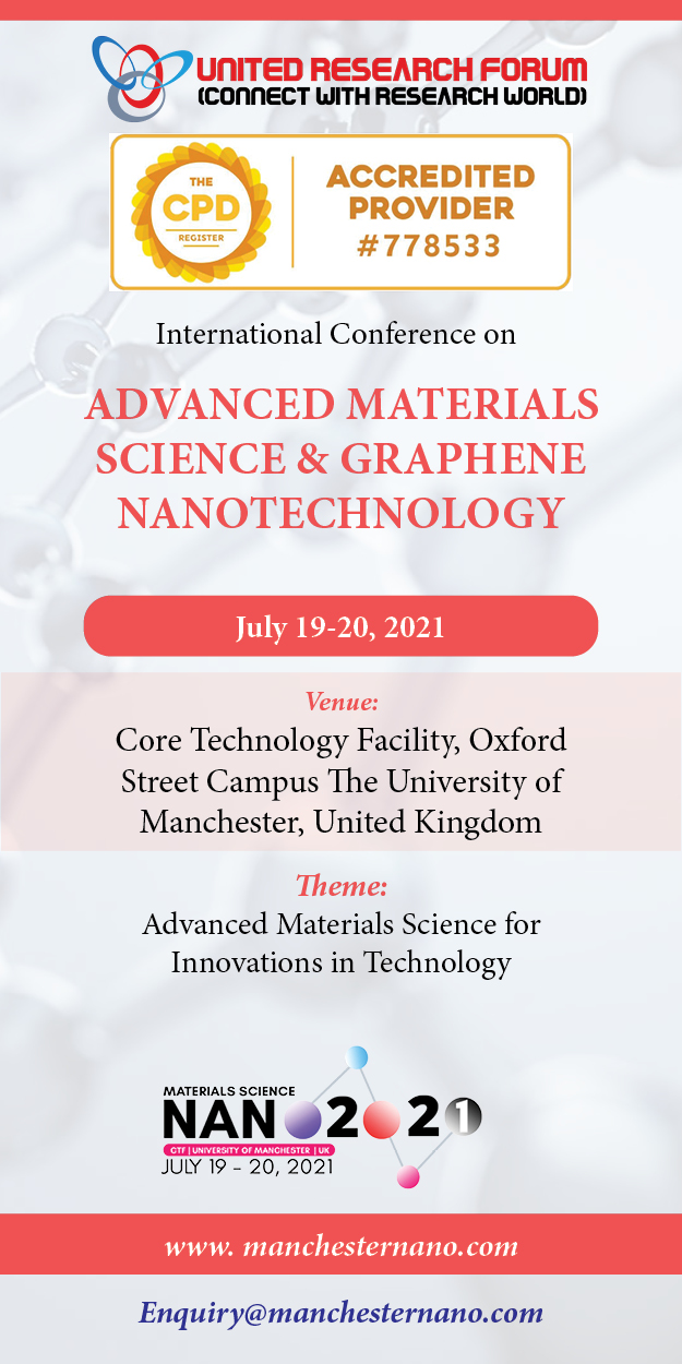 Material Science and Nanotechnology International Conference 2021, Manchester, England, United Kingdom