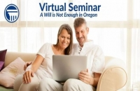 A Will is Not Enough in Oregon - Hosted by Tualatin Public Library