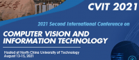 2021 Second International Conference on Computer Vision and Information Technology (CVIT 2021)