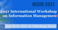 2021 International Workshop on Information Management (WSIM 2021)