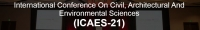 International Conference On Civil, Architectural And Environmental Sciences