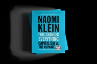 """Book Discussion: """"This Changes Everything"""" by Naomi Klein"""
