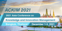 2021 Asia Conference on Knowledge and Innovation Management (ACKIM 2021)