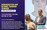 Biomagnetism Training Seminar USA APR 26th- 30th, 2021