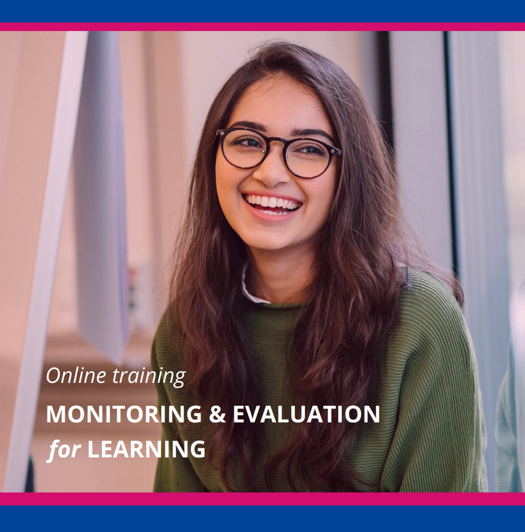 """Online training course """"Monitoring & Evaluation for Learning"""" 24 May – 3 June 2021, Online venue, Netherlands"""