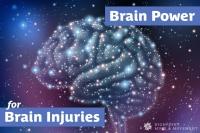 Brain Power for Brain Injuries