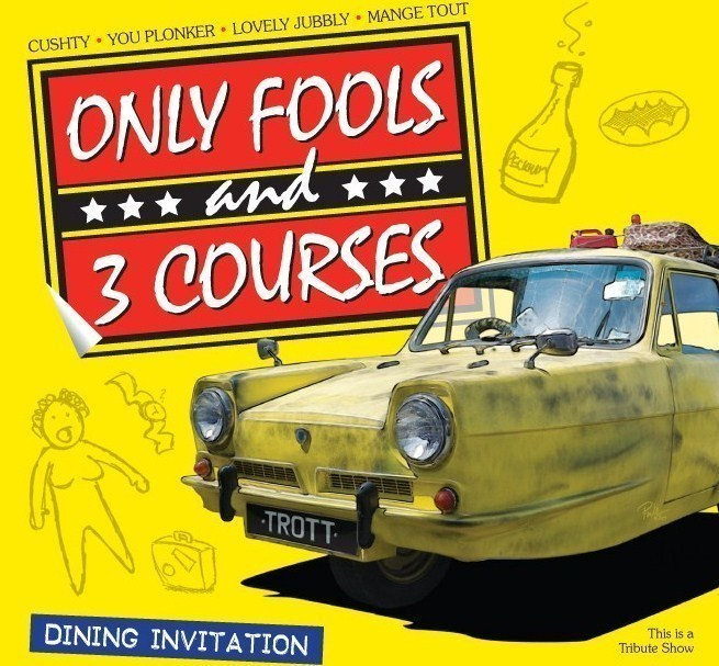 Only Fools and 3 Courses - Mercure Maidstone Great Danes Hotel 20/06/2021 @ 1pm, Maidstone, Kent, United Kingdom