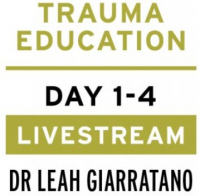 Practical trauma informed interventions with Dr Leah Giarratano on 22-23 and 29-30 September 2022 UK - Dublin