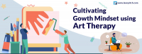 Crash Course: Cultivate Growth Mindset using Art Therapy