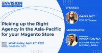 Picking up the right agency in the Asia-Pacific for your Magento store