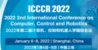 2022 2nd International Conference on Computer, Control and Robotics (ICCCR 2022)
