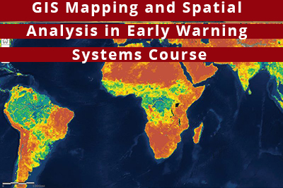 Invitation to attend GIS Mapping and Spatial Analysis in Early Warning Systems Course, Nairobi, Kenya