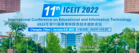 2022 11th International Conference on Educational and Information Technology (ICEIT 2022)