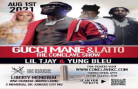 The Conclave Starring GUCCI MANE featuring Lil TJay and Yung Bleu August 1st 2021@ Liberty Memorial