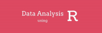 Data Management and Statistical Data Analysis using R Course