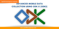 Advanced Mobile Data Collection using ODK-X (ODK2)