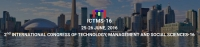 2nd International Congress of Technology, Management and Social Sciences-16 (ICTMS-16 Conference)