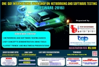 One Day International Workshop on Networking and Software Testing (SOFTWARE-2016)