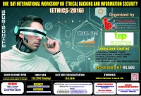 ETHICS-2016 (One Day International Workshop On Ethical Hacking And Information Security )