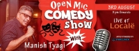 Open Mic Comedy By Manish Tyagi at Locale - A 'StarClinch.com' Presentation!