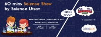 60 Minutes Science Show by Science Utsav