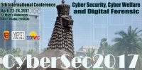 The Fifth International Conference on Cyber Security, Cyber Welfare and Digital Forensic (CyberSec2017)