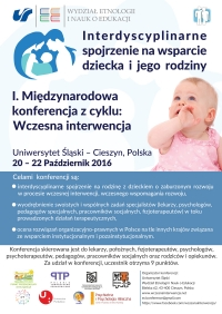"Child and family support Interdisciplinary overview 1st International Conference ""Early Childhood Intervention"""