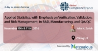 Applied Statistics, with Emphasis on Verification, Validation, and Risk Management, in R&D, Manufacturing, and QA/QC