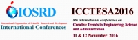 8th International Conference on Creative Trends in Engineering, Science d and Administration (ICCTESA-2016)